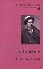 La Boheme : Oneworld Classics Overture - Giacomo Puccini