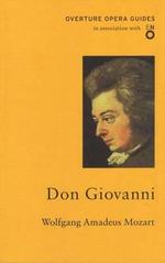 Don Giovanni : Oneworld Classics Overture - Wolfgang Amadeus Mozart