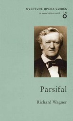 Parsifal - With FREE tote bag* : Oneworld Classics Overture - Richard Wagner