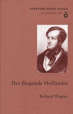 Der Fliegende Hollander  : The Flying Dutchman - With FREE tote bag* - Richard Wagner