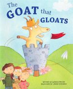 The Goat that Gloats : Picture Flats 1st Edition - Leyland Perree