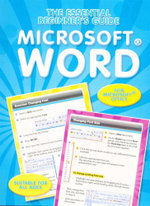 Microsoft Word : The Essential Beginners Guide