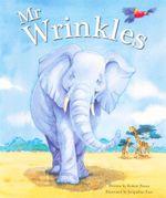 Mr Wrinkles - Robert Pearce