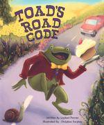 Toads Road Code - Leyland Perree