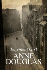 Tenement Girl - Anne Douglas