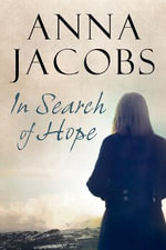 In Search of Hope - Anna Jacobs