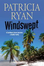 Windswept - A Classic Romantic Suspense Set in the Caribbean - Patricia Ryan