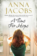A Time for Hope : A Contemporary Romantic Suspense - Anna Jacobs