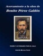 Acercamiento a la Obra de Benito Perez Galdos - Em rita Moreno Pavón