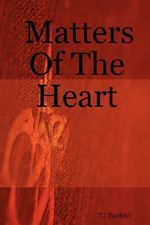 Matters Of The Heart - TJ Esubiyi