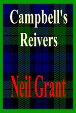 Campbell's Reivers - Neil Grant
