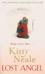Lost Angel : Hope Never Dies... - Kitty Neale