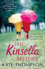 The Kinsella Sisters - Kate Thompson