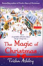 The Magic of Christmas - Trisha Ashley
