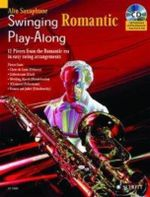 Swinging Romantic Play-along : 12 Pieces from the Romantic Era in Easy Swing Arrangements for Tenor Saxophone - Mark Armstrong