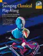 Swinging Classical Play-along for Violin : 12 Pieces from the Classical Era in Easy Swing Arrangements Violin - Mark Armstrong