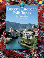 Eastern European Folk Tunes : For Accordion - Merima Kljuco