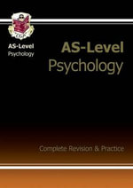 AS-Level Psychology Complete Revision & Practice : A Guide for Problem and Compulsive Gamblers. Phili... - Richard Parsons