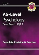 AS-Level Psychology AQA A Revision Guide - Richard Parsons