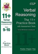 The 11+ CEM (Durham University) Verbal Reasoning & Comprehension Practice Book with Assessment Tests (Ages 9-10) - Richard Parsons