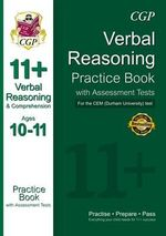 The 11+ CEM (Durham University) Verbal Reasoning & Comprehension Practice Book with Assessment Tests (ages 10-11) - Richard Parsons