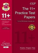 The 11+ CEM (Durham University) Practice Test Papers : Foundation - Richard Parsons