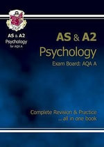 AS/A2 Level Psychology AQA A Complete Revision & Practice - Richard Parsons