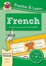 Practise & Learn : French (ages 9-11) - with Vocab CD-ROM - Richard Parsons