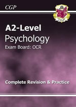 A2-Level Psychology OCR Complete Revision and Practice - Richard Parsons