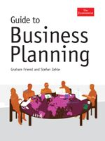 The Economist Guide To Business Planning - Graham Friend