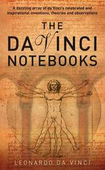 Da Vinci Notebooks - Leonardo Vinci