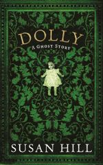 Dolly : A Ghost Story - Susan Hill