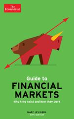 The Economist Guide To Financial Markets - Marc Levinson