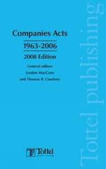 Companies Acts 1963-2006 2008 : A Guide to Irish Taxation - Lyndon MacCann