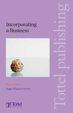 Incorporating a Business :  Third Edition - Roger H. Jones