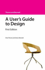 A User's Guide to Design - Clive Thorne