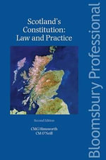 Scotland's Constitution Law and Practice :  Law and Practice - Chris Himsworth