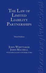 The Law of Limited Liability Partnerships :  Third Edition - John Machell