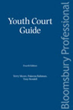 Youth Court Guide : Fourth Edition - Terry Moore