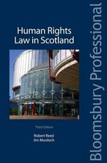 Human Rights Law in Scotland : Third Edition - Jim L. Murdoch
