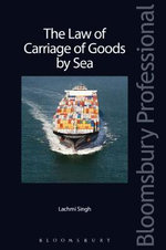 The Law of Carriage of Goods by Sea - Lachmi Singh