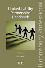 Limited Liability Partnerships Handbook : The Modern Law of Firms, Limited Partnerships and ... - Paula Smith