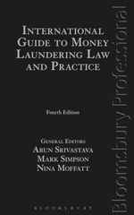 International Guide to Money Laundering Law and Practice : Fourth Edition - Arun Srivastava