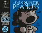 The Complete Peanuts 1953 - 1954 : Volume 2 - Charles M. Schulz