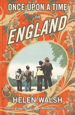 Once Upon a Time in England - Helen Walsh