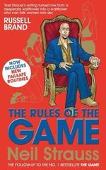 The Rules of the Game : Journeys into Fame and Madness - Neil Strauss