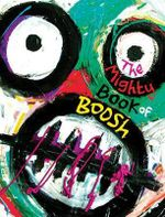 The Mighty Book of Boosh  - Julian Barratt