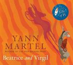 Beatrice and Virgil : Audio - Yann Martel