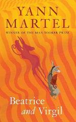 Beatrice and Virgil - Yann Martel