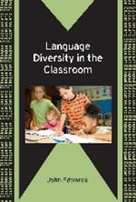Language Diversity in the Classroom - John Edwards